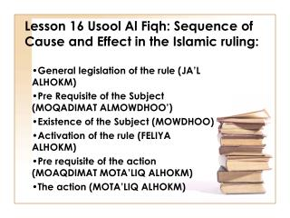 Lesson 16 Usool Al Fiqh: Sequence of Cause and Effect in the Islamic ruling: