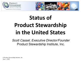 Status of  Product Stewardship in the United States