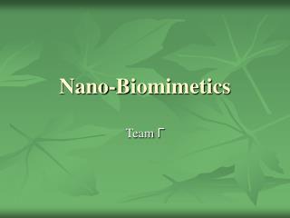 Nano-Biomimetics