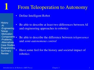From Teleoperation to Autonomy