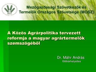 A Közös Agrárpolitika tervezett reformja a magyar agrártermelők szemszögéből