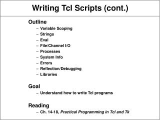 Writing Tcl Scripts (cont.)