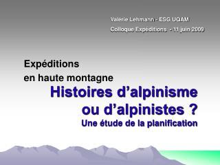 Histoires d'alpinisme ou d'alpinistes ? Une étude de la planification