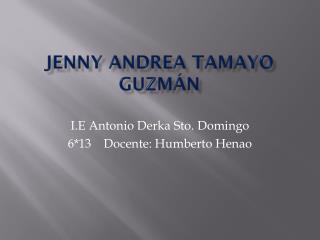 Jenny Andrea Tamayo Guzmán