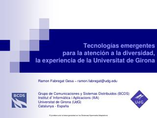Ramon Fabregat Gesa – ramon.fabregat@udg