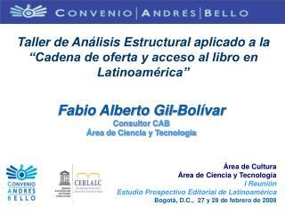 """Taller de Análisis Estructural aplicado a la """"Cadena de oferta y acceso al libro en Latinoamérica"""""""