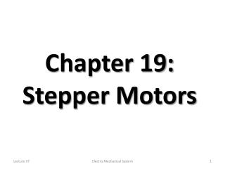 Chapter 19: Stepper Motors