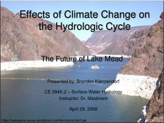 Effects of Climate Change on the Hydrologic Cycle
