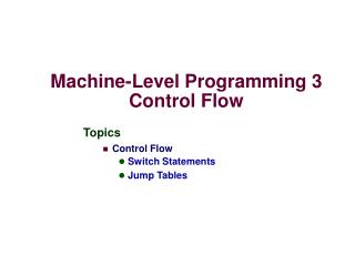 Machine-Level Programming 3 Control Flow