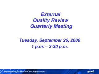 External Quality Review  Quarterly Meeting