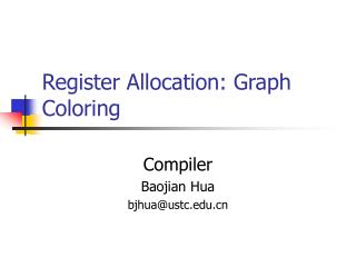 Register Allocation: Graph Coloring