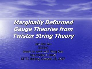 Marginally Deformed Gauge Theories from Twistor String Theory