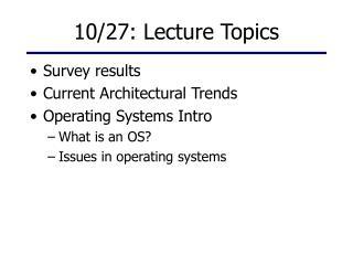 10/27: Lecture Topics