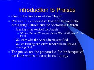 Introduction to Praises