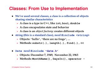 Classes: From Use to Implementation