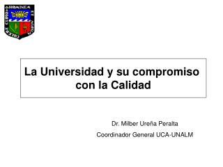 La Universidad y su compromiso  con la Calidad