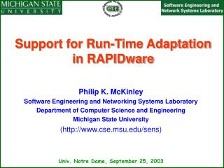 Support for Run-Time Adaptation in RAPIDware
