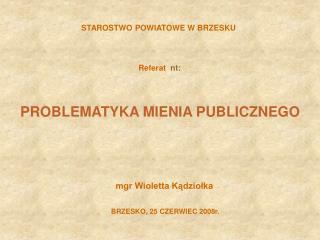 STAROSTWO POWIATOWE W BRZESKU