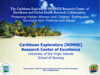Presenters: Doris Campbell, PhD, ARNP, FAAN,  University of the Virgin Island