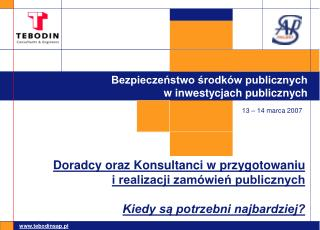 Bezpieczeństwo środków publicznych  w inwestycjach publicznych