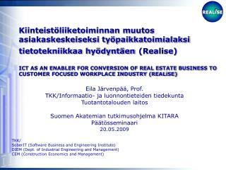 Eila Järvenpää, Prof. TKK/Informaatio- ja luonnontieteiden tiedekunta Tuotantotalouden laitos