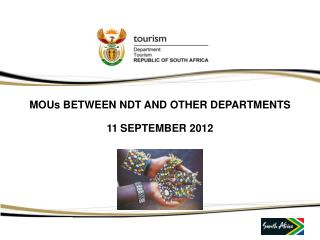 MOUs BETWEEN NDT AND OTHER DEPARTMENTS 11 SEPTEMBER 2012