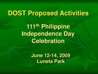 June 12-14, 2009 Luneta  Park
