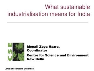 What sustainable industrialisation means for India