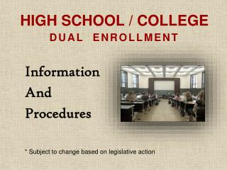 High School / College  Dual  Enrollment