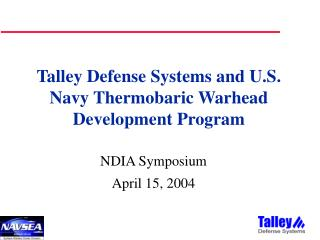 Talley Defense Systems and U.S. Navy Thermobaric Warhead Development Program