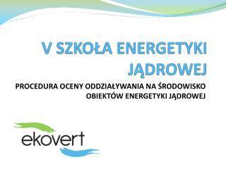 V SZKOŁA ENERGETYKI JĄDROWEJ