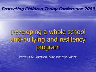 Developing a whole school anti-bullying and resiliency program