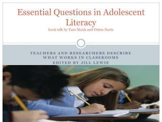 Essential Questions in Adolescent  Literacy book talk by Tara  Mouk  and Debra Harte