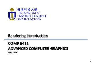COMP 5411 ADVANCED COMPUTER GRAPHICS FALL 2013