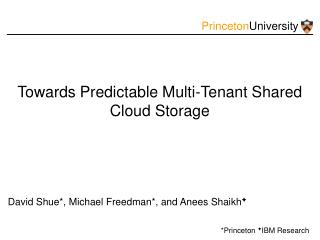 Towards Predictable Multi-Tenant Shared Cloud Storage