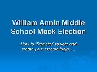 William Annin Middle School Mock Election