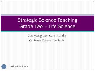 Strategic Science Teaching Grade Two – Life Science