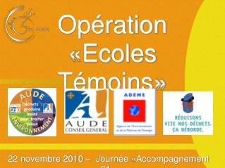 Opération  «Ecoles Témoins»