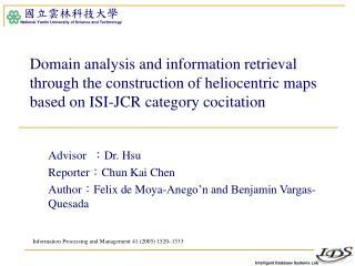 Advisor   : Dr. Hsu Reporter : Chun Kai Chen