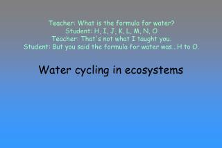 Water cycling in ecosystems