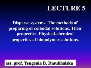 ass. prof. Yeugenia B. Dmukhalska