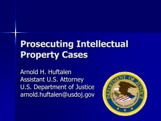 Prosecuting Intellectual Property Cases