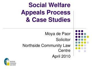 Social Welfare Appeals Process  & Case Studies
