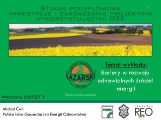 MichałĆwil Polska Izba Gospodarcza Energii Odnawialnej
