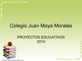 Colegio Juan Moya Morales