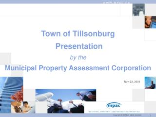 Town of Tillsonburg  Presentation by the Municipal Property Assessment Corporation