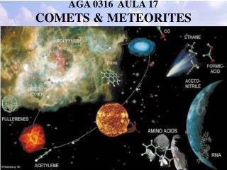 AGA 0316  AULA 17 COMETS & METEORITES