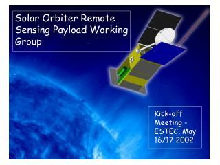 Solar Orbiter Remote Sensing Payload Working Group