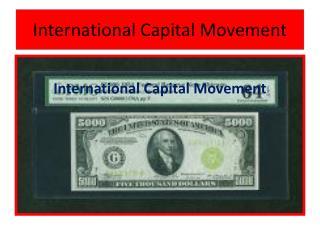 International Capital Movement
