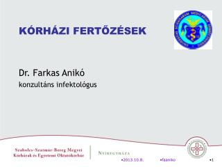 Dr. Farkas Anikó konzultáns infektológus